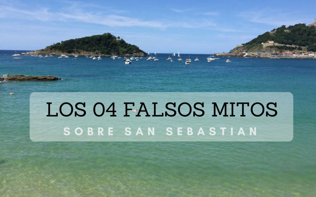 Los 04 Falsos Mitos sobre San Sebastián